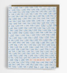 I Love You Are You Wearing That  Love Card door emilymcdowelldraws