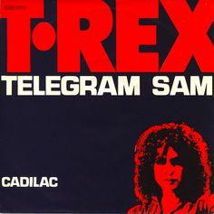 T. Rex -- Telegram Sam