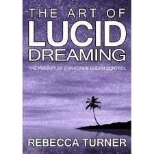The Art of Lucid Dreaming