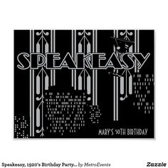 Speakeasy, 1920's Birthday Party Poster 1920s Speakeasy, Speakeasy Party, Invitation Design, Invitations, 1920s Theme, Party Themes, Party Ideas, Party Poster, Custom Posters