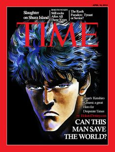 Time Magazine - Hokuto no Ken Edition by Impe-HokutoDestiny on deviantART
