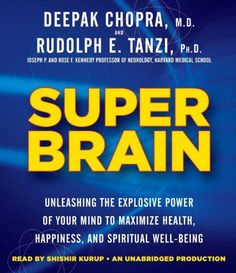 AUDIOBOOK - Super Brain: Unleashing the Explosive Power of Your Mind