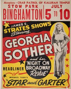 """Burlesque dancer Georgia Sothern, nicknamed """"The Human Dynamo"""", performs her signature frenetic dancing striptease which seems a bit awkward today but was Carnival Show, Carnival Posters, Carnival Girl, Carnival Ideas, Vintage Carnival, Vintage Circus, Vintage Images, Vintage Posters, Vintage Prints"""
