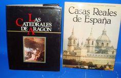 Libro LAS CATEDRALES DE ARAGON  y CASAS REALES DE ESPAÑA-dos libros