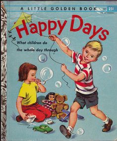 ''Happy Days'' Little Golden Book, ill. Eleanor Dart | eBay....Have this one!