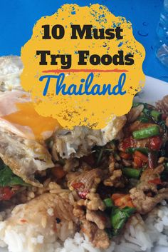 I'm such a foodie!- 10 of my favorite foods in Thailand, from street food to curry and mango sticky rice - yum!