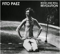 ROCKEROS: DISCOS - ROCK AND REVOLUTION (2014) de Fito Páez