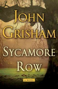 Sycamore Row by John Grisham- Just in! Place your hold at www.crdl.org