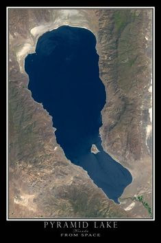 The Pyramid Lake Nevada Satellite Poster Map Maps M, Rpg World, Satellite Maps, Reno Tahoe, Valley Of Fire, Earth From Space, Aerial Photography, Beautiful Places, National Parks