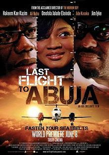 Last Flight To Abuja [57] | Vibez9ja