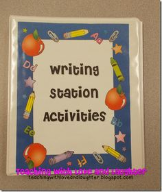 Teaching With Love and Laughter: Writing Station Activity Binder