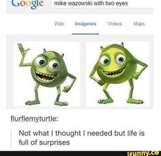 mike wazowski with 2 eyes - Google Search