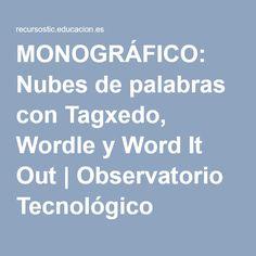 MONOGRÁFICO: Nubes de palabras con Tagxedo, Wordle y Word It Out   Observatorio Tecnológico