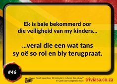 Afrikanerhart - die trekpad van 'n nasie Laugh At Yourself, Be Yourself Quotes, Afrikaans Quotes, Set You Free, Happy Birthday Wishes, Kids Education, Potpourri, Funny Cute, Sarcasm