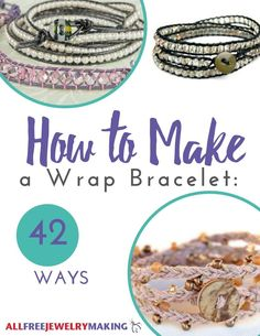 Wrap bracelets are all the rage, and there are so many different variations of this trend. We collected all of our favorite DIY wrap bracelet patterns in How to Make a Wrap Bracelet, 42 Ways to show you how versatile the wrap bracelet can be.
