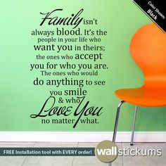 Wall Quote Decal  Family isn't always blood Living