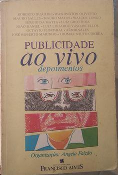 Publicidade ao Vivo / Falcão, Ângela / Editora Francisco Alves / 1991