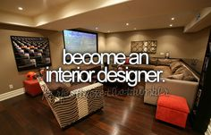 become an interior designer.