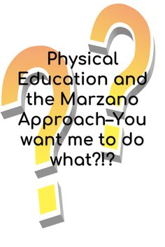 Physical Education and the Marzano Approach–You want me to do what? Physical Education Lesson Plans, Pe Ideas, Learning Goals, Marzano, Teacher Hacks, Teaching Tips, Curriculum, Physics, High School