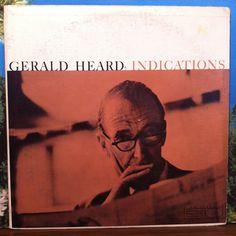 Gerald Heard Indications Vinyl Record LP 1959 World Pacific Spoken Word Author Historian Philosopher Lecturer