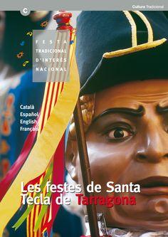 'Les festes de Santa Tecla de Tarragona', X. Cano i G. Pedrosa / Col. Festes a Catalunya, vídeo, vol. 3, any 2000 http://cultura.gencat.cat/ca/departament/estructura_i_adreces/organismes/dgcpt/07_publicacions/colleccions/#FW_bloc_99597529-4387-11e4-9570-000c29cdf219_4