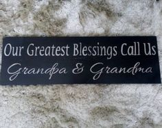 Our Greatest Blessings Call Us Grandma and Grandpa wood sign by paolabrownshop. Explore more products on http://paolabrownshop.etsy.com