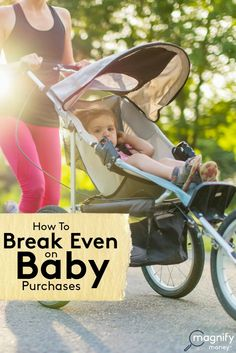 When you have a baby, you have to buy so many supplies - and they're expensive.  Here's how to now just save money on baby stuff, but to break even! http://www.magnifymoney.com/blog/life-events/break-even-baby-purchases7591070