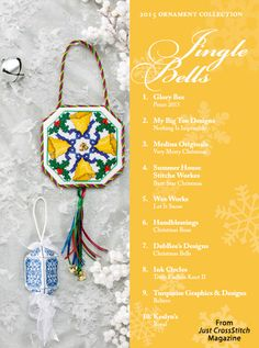Jingle Bells from the Christmas Ornaments 2015 issue of Just CrossStitch Magazine. Order a digital copy here: https://www.anniescatalog.com/detail.html?prod_id=127192
