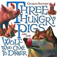 Three Hungry Pigs and the Wolf Who Came to Dinner by Charles Santore, Click to Start Reading eBook, The life of a truffle-hunting pig is not easy! Unearthing delicious truffles all day without eating a