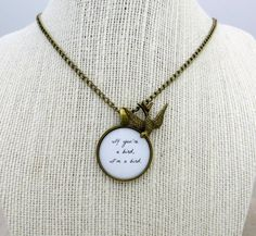 The Notebook Inspired  Bird Quote Pendant Necklace by ByIndieEtc