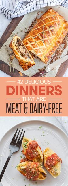 42 Delicious Dinners That Are Meat And Dairy-Free