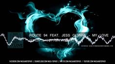 Route 94 Feat  Jess Glynne   My Love Masa & Topher Remix