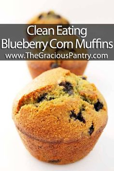 Clean Eating Blueberry Corn Muffins ~ http://www.thegraciouspantry.com