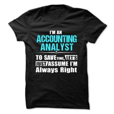 Love being An ACCOUNTING ANALYST T-Shirts, Hoodies. CHECK PRICE ==►…