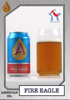 Austin Beerworks has some great looking can designs that were made to resemble old motor oil cans. Their Fire Eagle IPA is a great tasting beer.