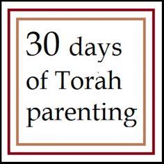 30 days of torah parenting