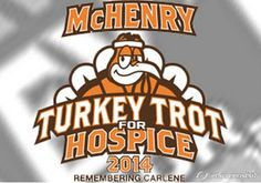 The 3rd Annual Turkey Trot for Hospice 5k will run again on Thanksgiving Day (November 27, 2014)! The Siman Family honors Carlene Siman, who spent her final weeks with JourneyCare in 2011. The race has generated $30,000 to support our #hospice and palliative services over the past two years...help us raise even more in 2014! http://mchenryturkeytrot.com/ #5k