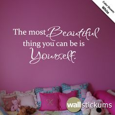 Wall Decal Quote  NEW DESIGN The Most Beautiful by WallStickums, $32.00