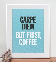 Typographic Print. A3 or 11x14. Carpe diem. But first by offizin, €17.00