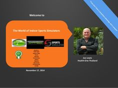 Indoor Golf & Sports Simulators 2014 by Health-One Thailand by Club Solutions Asia via slideshare