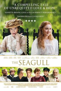 Das Drama The Seagull mit mit Saoirse Ronan und Annette Bening hat ein neues Poster. The drama The Seagull with Saoirse Ronan and Annette Bening has a new poster. Movies To Watch List, Movie List, Good Movies, Films Chrétiens, Films Netflix, Annette Bening, Movies Showing, Movies And Tv Shows, Period Drama Movies