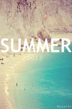 Best summer that has yet to come