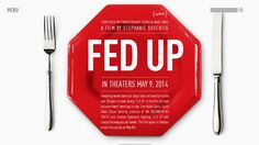 Fed Up documentary opening tonight in Vancouver, Toronto and Montreal documents how food manufacturers are responsible for fueling an obesity epidemic.