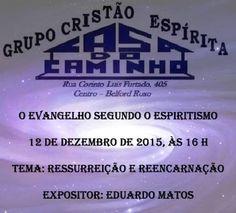 Grupo Cristão Espírita Casa do Caminho Convida para a sua Palestra Pública – Belford Roxo – RJ - http://www.agendaespiritabrasil.com.br/2015/12/10/grupo-cristao-espirita-casa-do-caminho-convida-para-a-sua-palestra-publica-belford-roxo-rj-35/