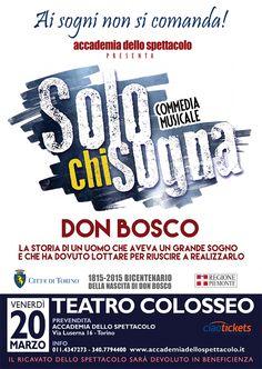 Solo chi sogna porta in scena la storia di Don Bosco in occasione del Bicentenario della nascita 1815-2015. [Stagione teatrale 2014/ 2015] #musical #donbosco