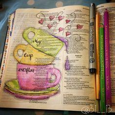 Psalm 23 - My Cup Overflows Scripture Doodle, Scripture Art, Bible Art, Book Art, Faith Bible, My Bible, Bible Scriptures, Bible Drawing, Bible Doodling