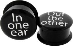 in one ear out the other acrylic plugs by Metal Mafia, Body Jewellery