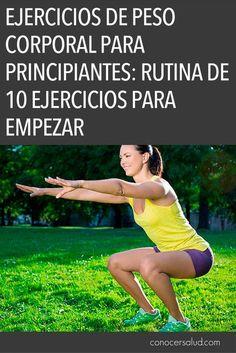 Ejercicios de peso corporal para principiantes: Rutina de 10 ejercicios para empezar #salud