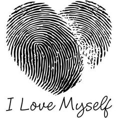 """This heart with my own finger prints would be a great tattoo. That can symbolize the quote: """"Don't forget to love your self."""""""