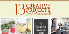 13 Creative Projects